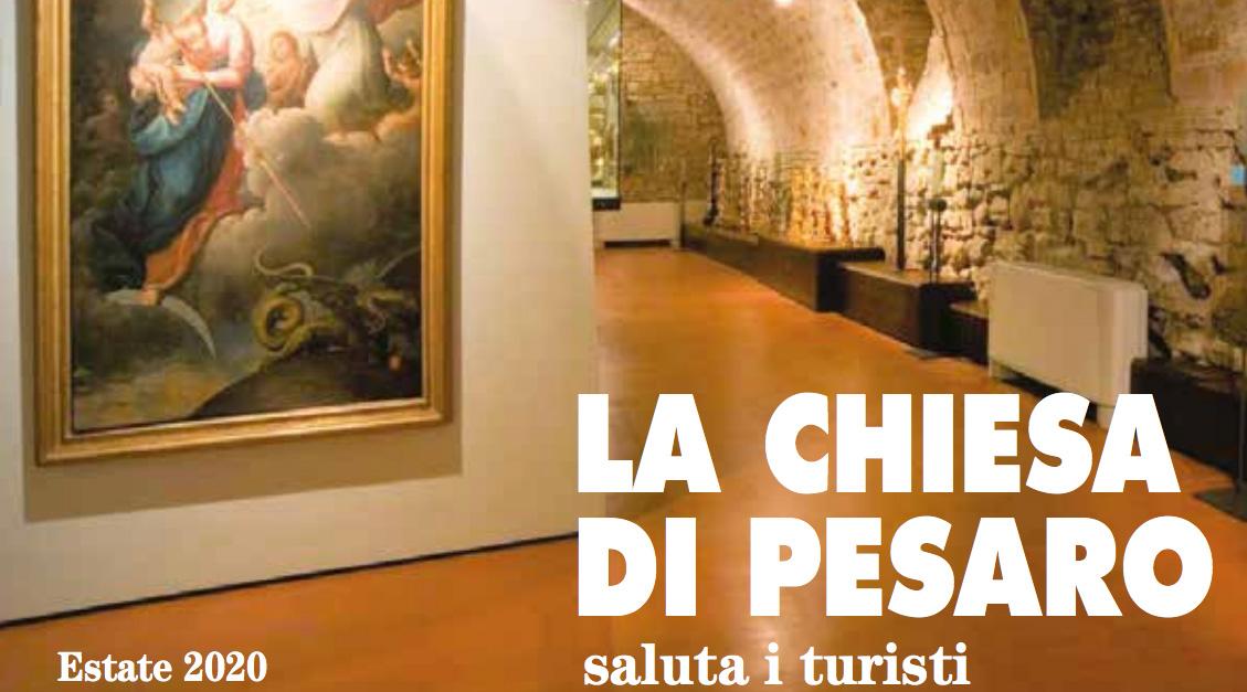 La Chiesa di Pesaro saluta i Turisti