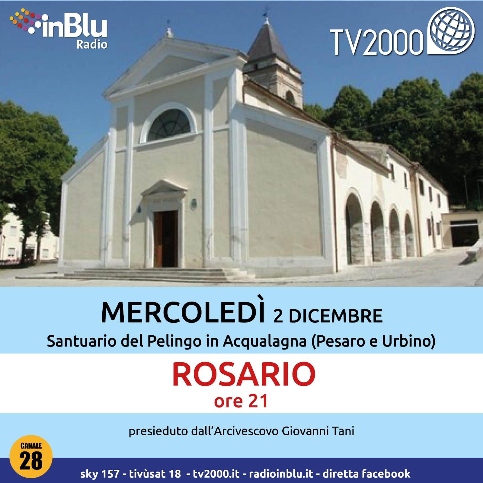'PREGA CON NOI', ROSARIO DALLA DIOCESI DI PESARO-URBINO SU TV2000 E INBLU RADIO