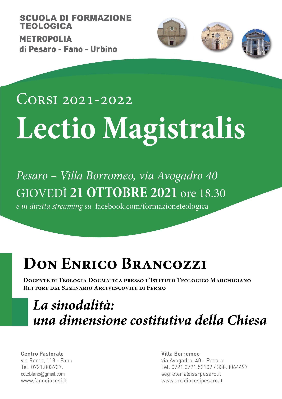 SCUOLA DI TEOLOGIA LECTIO MAGISTRALIS DI DON ENRICO BRACOZZI Giovedì 21 ottobre ore 18.30 presso Villa Borromeo